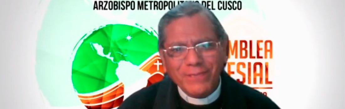 ARQUIDIÓCESIS DEL CUSCO COMENZÓ LA ASAMBLEA ECLESIAL DE AMÉRICA LATINA Y EL CARIBE