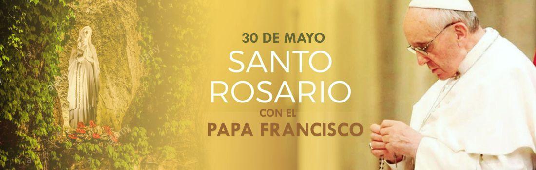Este 30 de mayo, el Papa Francisco presidirá rezo del Rosario por el fin de la pandemia