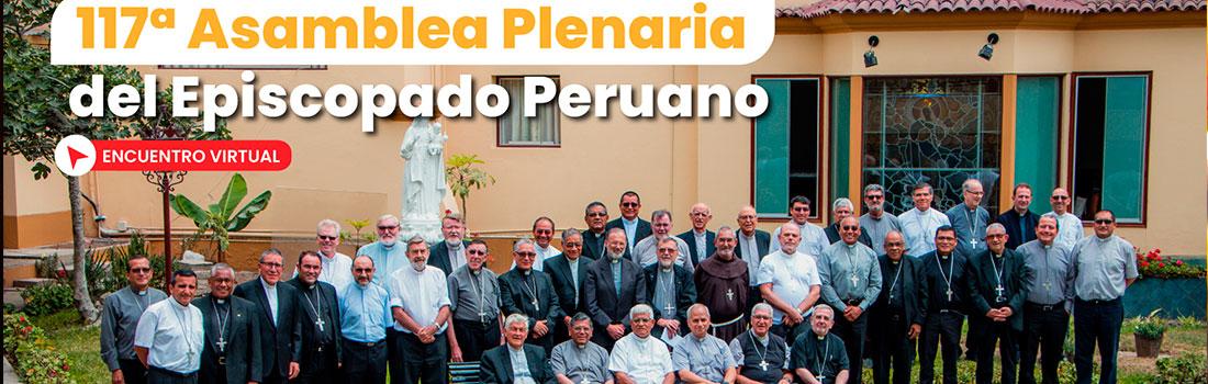 ESTE LUNES 18 DE ENERO INICIA LA 117ª ASAMBLEA PLENARIA VIRTUAL DEL EPISCOPADO PERUANO